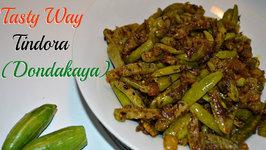 Tindora (Ivy Gourd) or Dondakaya / Kovakkai Sabzi Made Tasty