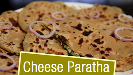 Cheese Paratha  Cheese Stuffed Paratha - Breakfast Recipe  Ruchi's Kitchen