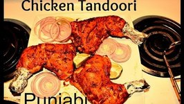 Chicken Tandoori-Authentic Punjabi- Indian Grilled Chicken
