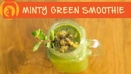Minty Green Smoothie  Healthy & Tasty