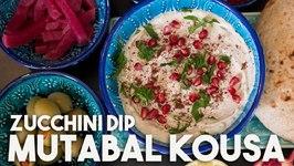 MUTABAL Kousa - ZUCCHINI, Yogurt And TAHINI Dip