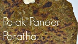 Palak Paneer Paratha- Spinach Cheese Flat bread