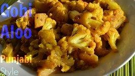 Gobhi Aloo Sabzi -Aloo Gobhi -Potato Cauliflower