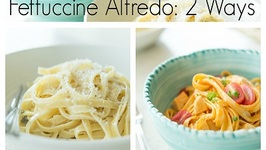 How to Make Fettuccine Alfredo, Two Ways! Classic Version  Buffalo Chicken Fettuccine Alfredo
