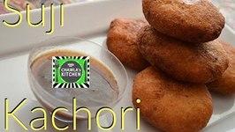 Sooji Kachori  Rawa or Semolina Kachori  Crispy Appetizer