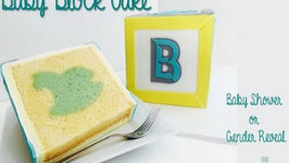 How to make a Baby Block Inside Surprise Cake