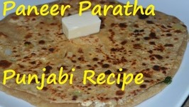 Punjabi Paneer Paratha- Scrambled Cottage Cheese Bread