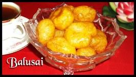 Balusai or Balushahi  Indian Dessert