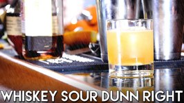 The Whiskey Sour Dunn Right