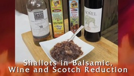 Shallots In Balsamic, Wine And Scotch Reduction