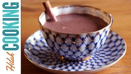 Mexican Hot Chocolate - How To Make Mexican Hot Chocolate