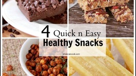 4 Delicious Healthy Snacks! Quick and Easy Recipes!