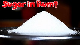 How Much Sugar In Your Rum?! / The More You Know