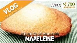 Recette de la meilleure madeleine - VLOG (avec les blogueurs de l'atelier de la madeleine et 750g)
