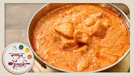 Butter Chicken - Restaurant Style Punjabi Main Course - Recipe By Archana In Marathi