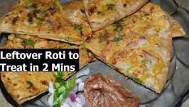 Convert Leftover Chapati/Roti To Delicious Treat In 5 Mins