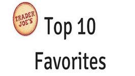 Top 10 Trader Joe's Products