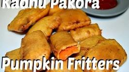 Kadhu ke Pakore - Unique Pumpkin Fritters