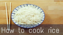 How To Cook Rice Perfectly - Delicious And Easy