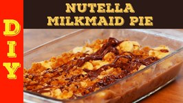 DIY - Nutella Milkmaid Pie