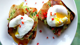 Avocado Smash, Prosciutto and Poached Eggs on Toast