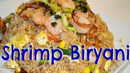 Quick Prawns Briyani or Shrimp Fried Rice