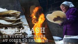 Armnie : le lavash, un pain vieux de 3000 ans