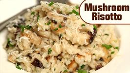 Mushroom Risotto  Rice Recipes - Italian Cuisine  Ruchi's Kitchen