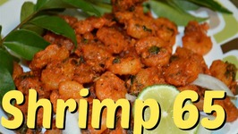 Shrimp 65 - Quickest and Easiest Recipe of Golden Fried Prawns