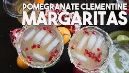 POMEGRANATE And CLEMENTINE Festive MARGARITA