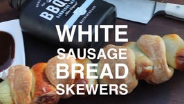 White Sausage Bread Skewers
