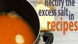 Rectify The Excess Salt In Recipes