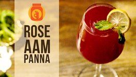 Rose Aam Panna  Easy & Quick to Make