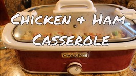 Creamy Chicken and Ham Crock Pot Casserole