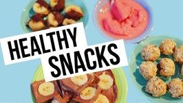 4 Healthy Spring Snack  Recipes