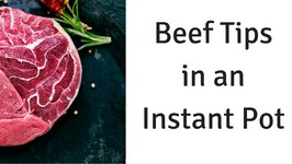 Instant Pot Beef Tips And Rice Or Pasta KnowYourBeef