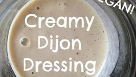 Creamy Dijon Dressing - VEGAN!