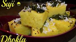 Suji Dhokla -Indian Tea Time Smart Snack -Instant Appetizer