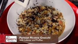 Chef Nicholas Elmi- Parisian Ricotta Gnocchi With Lobster And Truffles