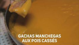 Recette du monde : les gachas manchegas d'Espagne