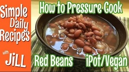 How to Cook Red Beans in the Instant Pot