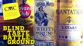 Blind Taste Battleground: Havana Club, Captain Morgan, Plantation / Episode 002