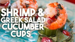SHRIMP And GREEK SALAD Cucumber Cups - HEALTHY Appetizer