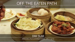 Off The Eaten Path Brookyn Chinatown Part1 of 4 Dim Sum