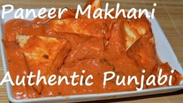 Punjabi Paneer Makhani- Authentic Cheese Butter Masala -Indian Cheese In Creamy Sauce
