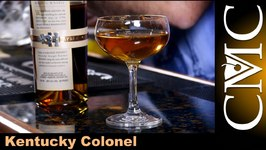 Kentucky Colonel -Bourbon Whiskey Cocktail