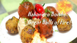 Habanero Bombs - Great Balls of Fire