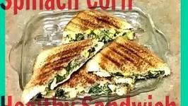Spinach Corn Healthy Sandwich