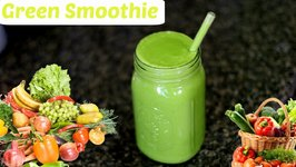Green Smoothie - Healthy Recipe With Tips