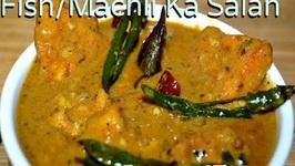 Machli Ka Salan - Fish Curry or Fish Salan